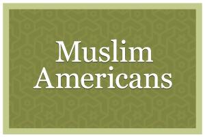 MuslimAmericans-lede-300x200