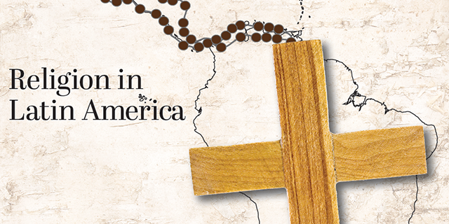 Changes and Continuities in the Religious Practices of Latin America