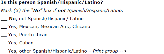 Question Wording Will Be Tweaked Slightly In The 2010 Census But Basic Approach Same People Counted As Spanish Hispanic Latino